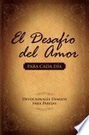 libro El Desaf'o Del Amor Para Cada D'a