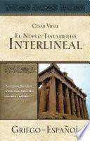 El Nuevo Testamento Interlineal Griego Español