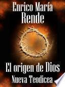 libro El Origen De Dios   Nueva Teodicea