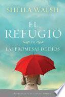 El Refugio De Las Promesas De Dios