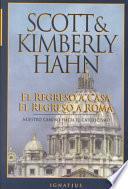 libro El Regreso A Casa, El Regreso A Roma