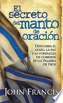 libro El Secreto Del Manto De Oracion