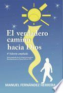 libro El Verdadero Camino Hacia Dios (4o Edición)