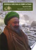 Enseñanzas Sufíes Para Los Tiempos Actuales