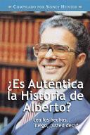 libro ¿es Auténtica La Historia De Alberto?