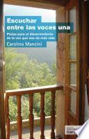 libro Escuchar Entre Las Voces Una