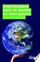 libro Espiritualidad Para Un Mundo En Emergencia