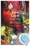 libro Ewé Layé: Fuentes De Vida