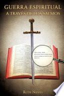 libro Guerra Espiritual A Traves De Los Salmos
