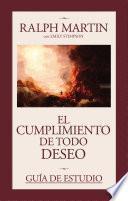 libro Guia De Estudio De El Cumplimiento De Todo Deseo