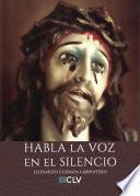 libro Habla La Voz En El Silencio