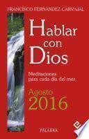 Hablar Con Dios   Agosto 2016