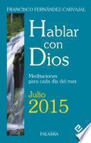 Hablar Con Dios   Julio 2015