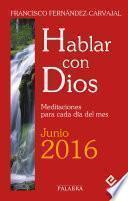 Hablar Con Dios   Junio 2016