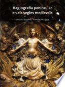 libro Hagiografia Peninsular En Els Segles Medievals