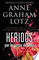 libro Heridos Por La Gente De Dios / Wounded By The People Of God