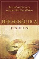 libro Hermenéutica: Introducción A La Interpretación Bíblica