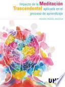 libro Impacto De La Meditación Transcendental Aplicada En El Proceso De Aprendizaje