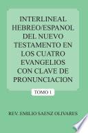 libro Interlineal Hebreo/espanol Del Nuevo Testamento En Los Cuatro Evangelios Con Clave De Pronunciacion
