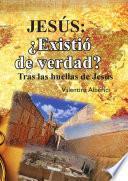 Jesús: ¿existió De Verdad?