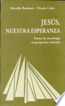 libro Jesús, Nuestra Esperanza