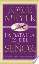La Batalla Es Del Senor   Pocket Book: Como Vencer Las Luchas De La Vida A Traves De La Adoracion