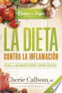 libro La Dieta Contra La Inflamación De La Dama De Los Jugos