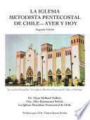 libro La Iglesia Metodista Pentecostal  Ayer Y Hoy