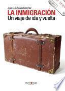 libro La Inmigración. Un Viaje De Ida Y Vuelta