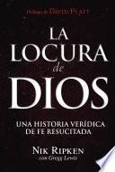 libro La Locura De Dios
