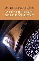 libro La Luz Que Fluye De La Divinidad