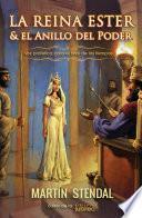 La Reina Ester Y El Anillo De Poder