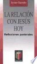 La Relación Con Jesús Hoy