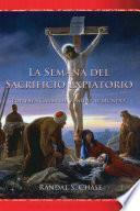 libro La Semana Del Sacrificio Expiatorio