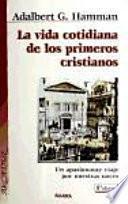 libro La Vida Cotidiana De Los Primeros Cristianos