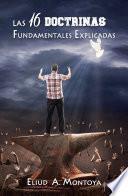 libro Las 16 Doctrinas Fundamentales Explicadas