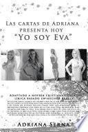 """libro Las Cartas De Adriana Presenta Hoy """"yo Soy Eva"""""""
