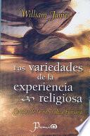 libro Las Variedades De La Experiencia Religiosa
