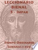 libro Leccionario Bienal Iii (año Impar): Tiempo Ordinario (i Xvii)