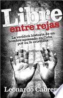 libro Libre Entre Rejas