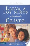 libro Lleva A Los Niños A Los Pies De Cristo