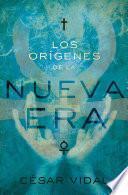 Los Orígenes De La Nueva Era