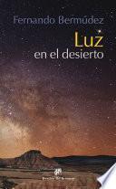libro Luz En El Desierto