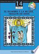 Manual 14. El Hombre Y La Mujer, Misterio De Dios