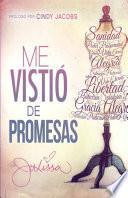 libro Me Vistio De Promesas: Sanidad, Poder, Prosperidad, Gracia, Vida Eterna, Alegria, Salvacion, Proteccion...