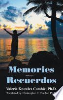 Memories/recuerdos