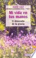 libro Mi Vida En Tus Manos