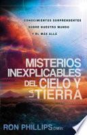 Misterios Inexplicables Del Cielo Y La Tierra / Unexplained Mysteries Of Heaven And Earth