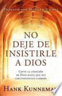 libro No Deje De Insistirle A Dios