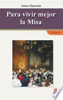 libro Para Vivir Mejor La Misa